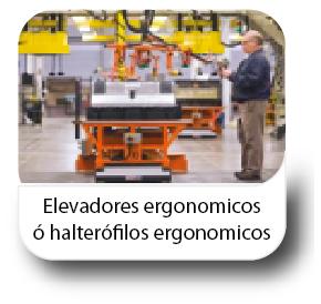 Elevadores ergonomicos ó halterófilos ergonomicos